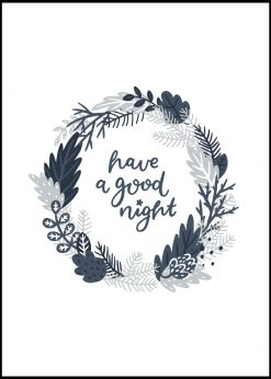 Have A Good Night Floral